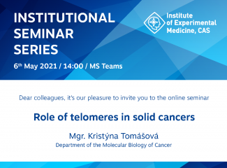 Invitation to the online seminar IEM CAS - Role of telomeres in solid cancers